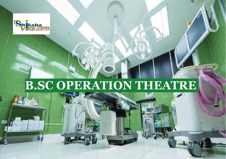 B.Sc OT – B.Sc in Operation Theatre
