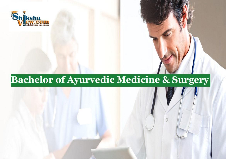 BAMS-Bachelor of Ayurvedic Medicine & Surgery